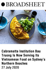 Cabramatta Institution Bau Truong Is Now Serving Its Vietnamese Food on Sydney's Northern Beaches